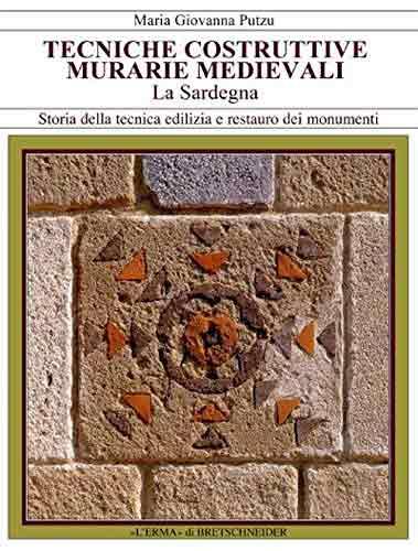 Tecniche costruttive murarie medievali. La Sardegna