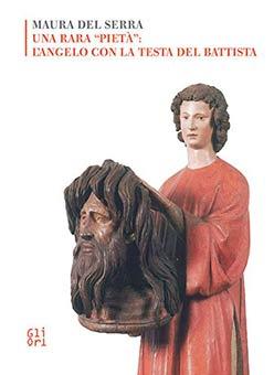 Una rara Piedad: el ángel con la cabeza de San Juan Bautista