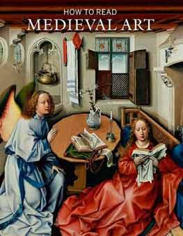 Cómo leer el arte medieval