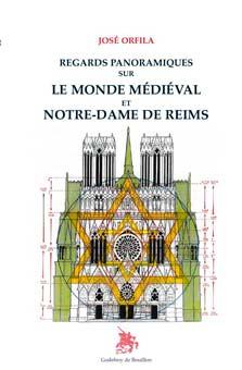 Miradas panorámicas sobre el mundo medieval y Notre Dame de Reims