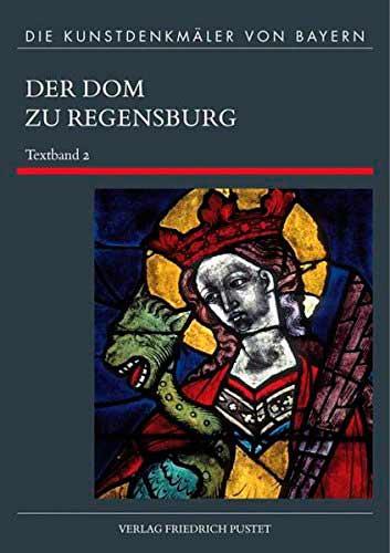 Der Dom zu Regensburg: Teil 2 - Textband 2