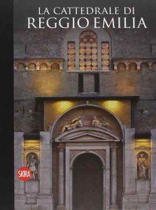 La cattedrale di Reggio Emilia