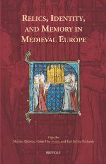 Reliquias, identidad y recuerdo en la Europa medieval