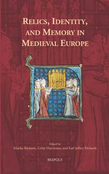 Relics, Identity, and Memory in Medieval Europe
