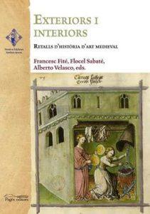 Exteriors i interiors: Retalls d'història d'art medieval