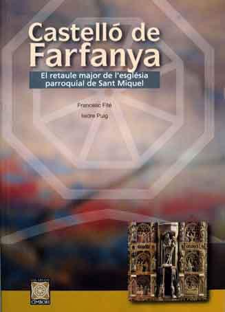 Castelló de Farfanya. El retaule major de l'església parroquial de Sant Miquel