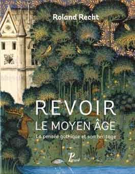 Revisando la Edad Media: el pensamiento gótico y su herencia