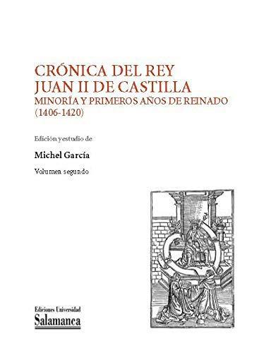 Crónica del Rey Juan II de Castilla