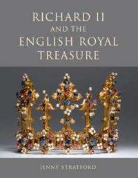 Richard II and the English Royal Treasure