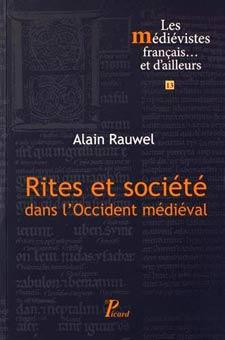 Ritos y sociedad en el occidente medieval