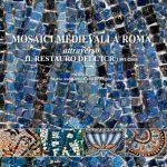 Mosaici medievali a Roma attraverso il restauro dell'ICR