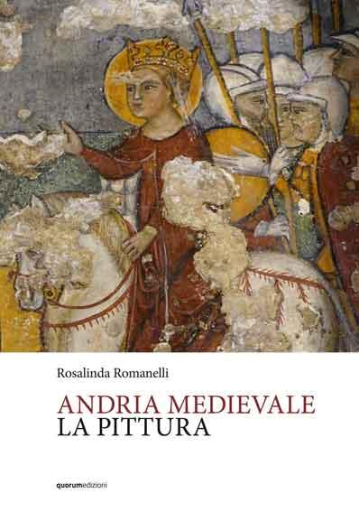 Andria medievale. La pittura
