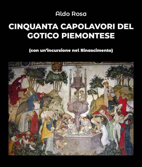 Cinquanta capolavori del gotico piemontese
