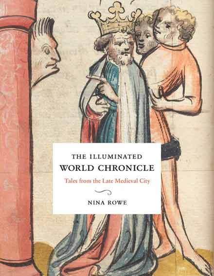 The Illuminated World Chronicle: Tales from the Late Medieval City