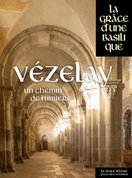 Vézelay: Un chemin de lumière