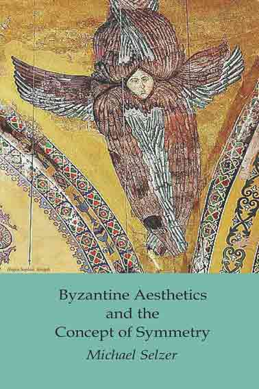 Byzantine Aesthetics and the Concept of Symmetry