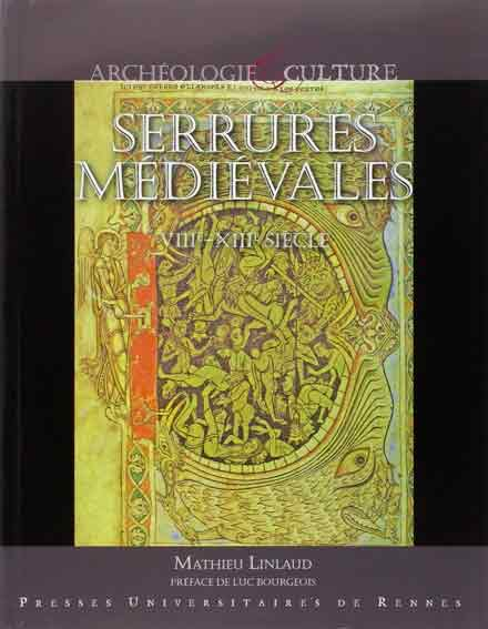 Serrures médiévales, VIII-XIII siècle