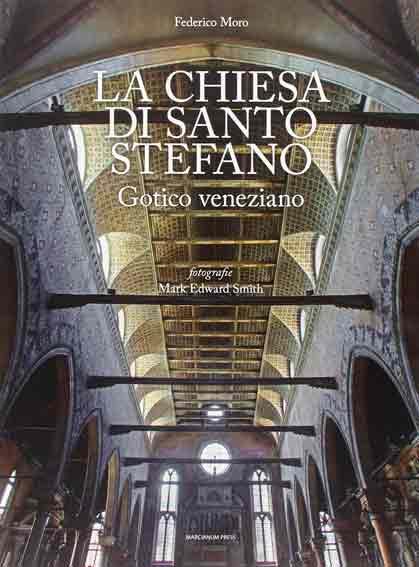 La chiesa di Santo Stefano. Gotico veneziano
