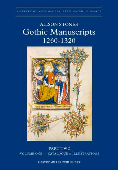 Gothic Manuscripts: 1260-1320. Part Two
