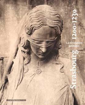 Strasbourg 1200-1230: Du roman au gothique