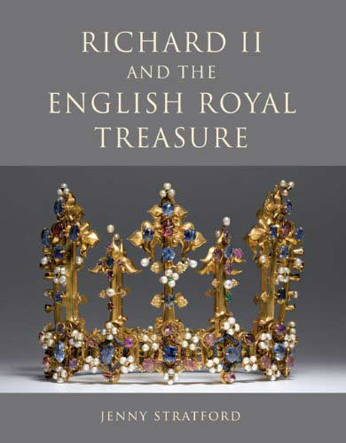 Richard II and the English Royal Treasure