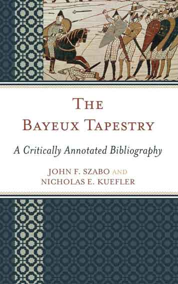 The Bayeux Tapestry: A Critically Annotated Bibliography