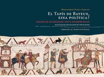 El tapís de Bayeux, eina política?: Anàlisi de les imatges i nova interpretació
