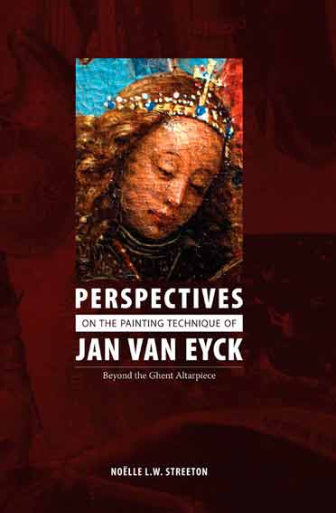 Perspectives on the Painting Techniques of Jan van Eyck