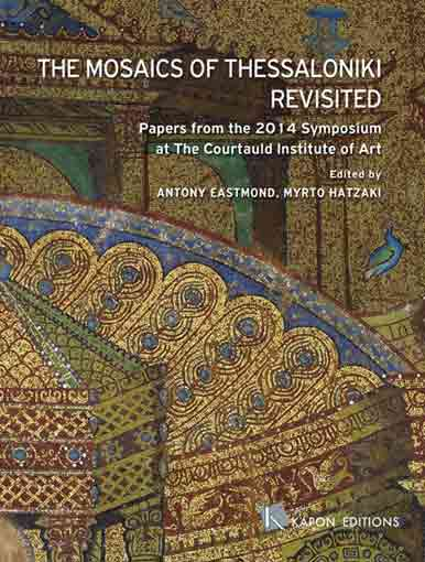 The Mosaics of Thessaloniki Revisited