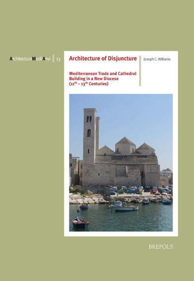 Architecture of Disjuncture: Mediterranean Trade and Cathedral Building in a New Diocese (11th-13th centuries)